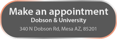 Click to Make an appointment at 340 N Dobson Rd, Mesa Az 85201